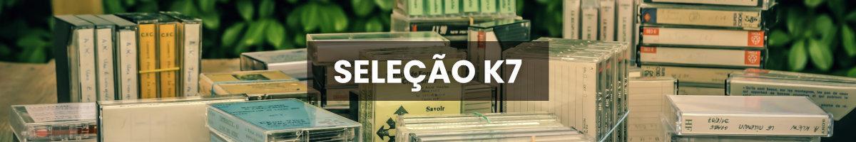 Selection K7