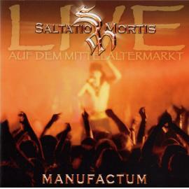 Manufactum - Marktmusik Des Mittelalters - Saltatio Mortis