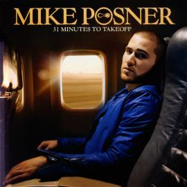 31 Minutes To Takeoff = 炫音之旅 - Mike Posner