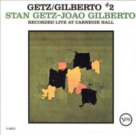Getz / Gilberto #2 - Stan Getz