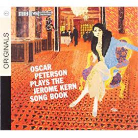 Oscar Peterson Plays The Jerome Kern Songbook - Oscar Peterson