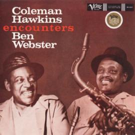 Coleman Hawkins Encounters Ben Webster - Coleman Hawkins