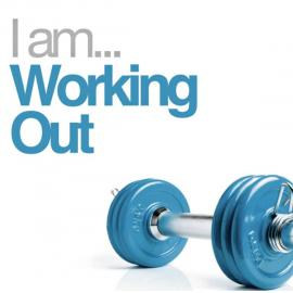 I Am... Working Out - Various Production