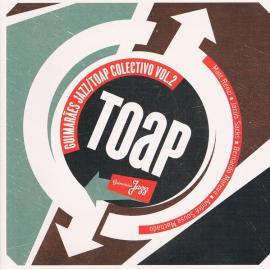 Guimarães Jazz / TOAP Colectivo Vol.2 - Paul Renzi