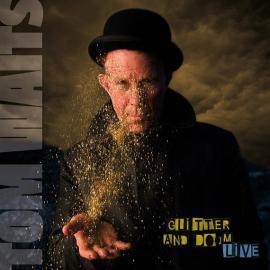 Glitter And Doom Live - Tom Waits