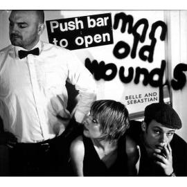 Push Barman To Open Old Wounds - Belle & Sebastian