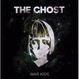 WAR KIDS - GHOST
