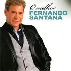 O Melhor - Fernando Santana