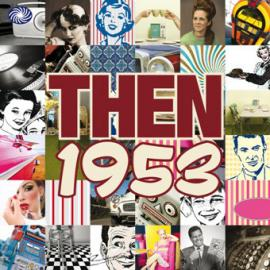 Then 1953 - Various Production