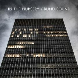 Blind Sound - In The Nursery