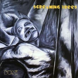Dust - Screaming Trees