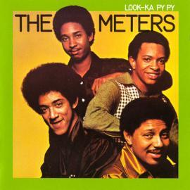 Look-Ka Py Py - The Meters