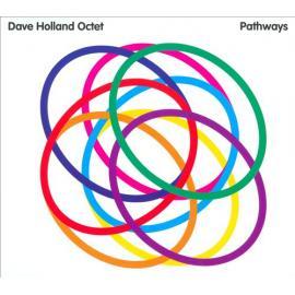 Pathways - Dave Holland Octet