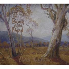 Sketches From The Book Of The Dead - Mick Harvey