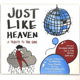 Just Like Heaven (A Tribute To The Cure) - Various Production