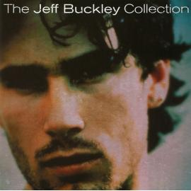 The Jeff Buckley Collection - Jeff Buckley