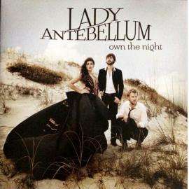 Own The Night - Lady Antebellum