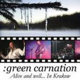 Alive And Well... In Krakow - Green Carnation