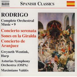 Complete Orchestra Music • 9: Concierto Serenata / Sones En La Giralda / Concierto De Aranjuez - Joaquín Rodrigo