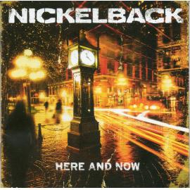 Here And Now - Nickelback