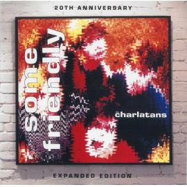 Some Friendly - The Charlatans