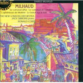 Le Carnaval D'Aix • Le Carnaval De Londres • L'Apothéose De Molière • Le Bɶuf Sur Le Toit - Darius Milhaud