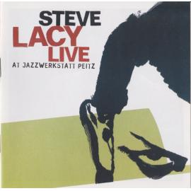 Live At Jazzwerkstatt Peitz - Steve Lacy