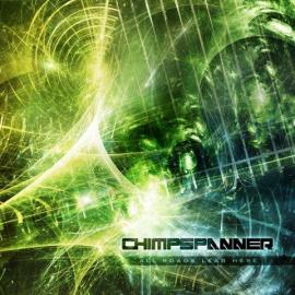 All Roads Lead Here - Chimp Spanner