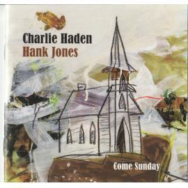 Come Sunday - Charlie Haden
