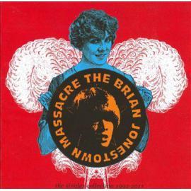 Singles Collection 1992 - 2011 - The Brian Jonestown Massacre