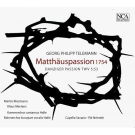 Matthäus-passion 1754 (Danziger Passion TWV 5:53) - Georg Philipp Telemann
