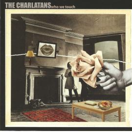 Who We Touch - The Charlatans