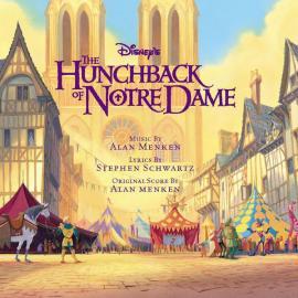 The Hunchback Of Notre Dame - Alan Menken