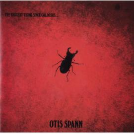 The Biggest Thing Since Colossus - Otis Spann