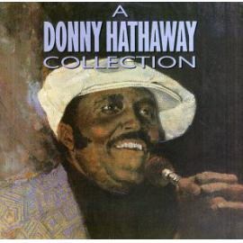 A Donny Hathaway Collection - Donny Hathaway