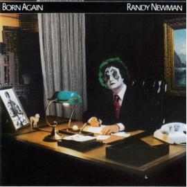 Born Again - Randy Newman