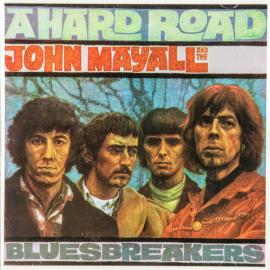 A Hard Road - John Mayall & The Bluesbreakers