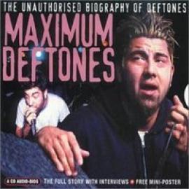 MAXIMUM - DEFTONES