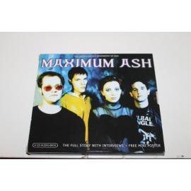 Maximum Ash (The Unauthorised Biography Of Ash) - Ash