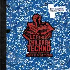 Let The Children Techno - Busy P