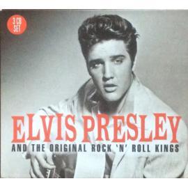 Elvis Presley And The Original Rock 'N' Roll Kings - Elvis Presley