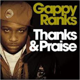 Thanks & Praise - Gappy Ranks