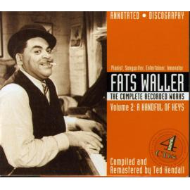 The Complete Recorded Works, Vol. 2 - A Handful Of Keys - Fats Waller