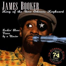 King of the New Orleans Keyboard - James Booker