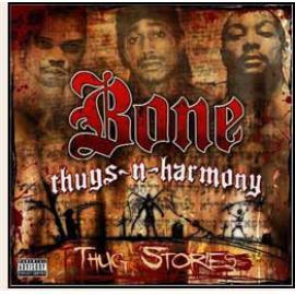 Thug Stories - Bone Thugs-N-Harmony