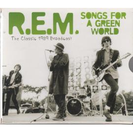 Songs For A Green World (The Classic 1989 Broadcast) - R.E.M.