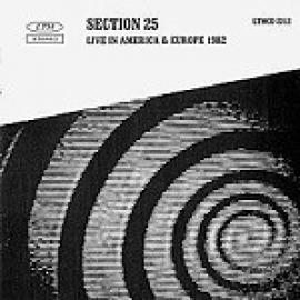 Live In America & Europe 1982 - Section 25