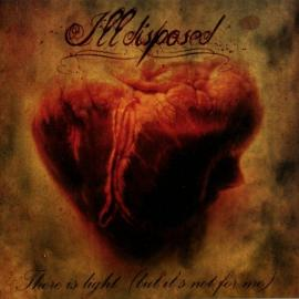 There Is Light (But It's Not For Me)  - Illdisposed