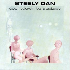 Countdown To Ecstasy - Steely Dan
