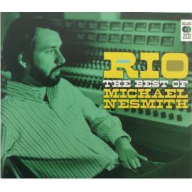 Rio: The Best Of Michael Nesmith - Michael Nesmith